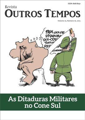 Visualizar v. 10 n. 16 (2013): Dossiê: As ditaduras militares no Cone Sul